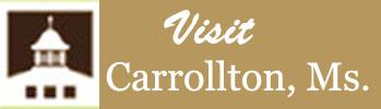 Visit Carrollton, Mississippi